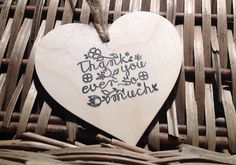 Rustic wooden heart decoration thank you ever so much by Kitschins
