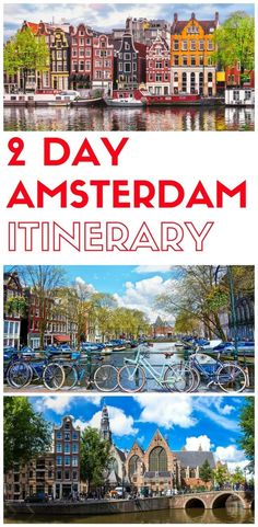 2 days in Amsterdam, what to do in Amsterdam in 2 days, Things to do in Amsterdam in two days, a 2 day itinerary of Amsterdam for first time visitors #cruisefirsttime