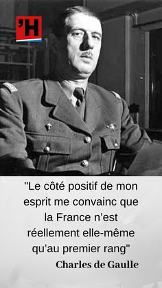 Gaulle, As Time Goes By, French Army, France, Military History, Best Quotes, Destin, Wisdom, Words