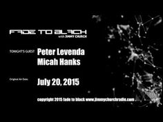 Ep. 290 FADE to BLACK Jimmy Church w/ Peter Levenda, Micah Hanks UFO LIVE on air - Published on Aug 14, 2015 First up we have Race Hobbs and we discuss the breaking news about Hawking and his search for alien life...next up Micah Hanks joins us for a spirited discussion on current UFO news...and then Peter Levenda is back for part 1 of a two night stand on FADE to BLACK and we start connecting the dots of control around the world. #f2b #KGRA