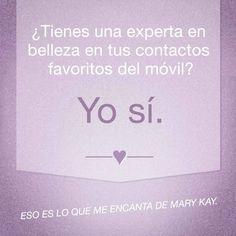 ¿Tienes una experta en belleza en tus contactos favoritos del móvil? Yo sí. Eso es lo que me encanta de Mary Kay.