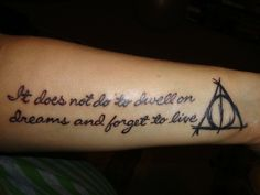 Wasn't sure to put this in tattoos or the Harry Potter category so I settled with quotes :)