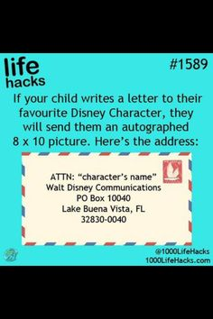 Send a letter to Disney characters and get an autographed photo! I have to do this!!