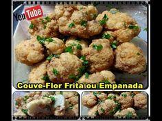 Couve-Flor Frita ou Empanada Fácil com Déby & Ian :)