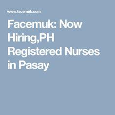 Facemuk: Now Hiring,PH Registered Nurses in Pasay