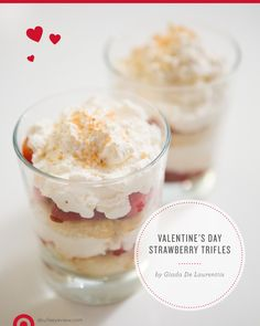 The way to someone's heart is through their stomach! Try @Giada De Laurentiis Strawberry Trifles for a Valentine's Day treat #valentine #food #recipe