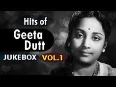 Superhit songs of Geeta Dutt - Jukebox Babuji Dheere Chalna.Song from old classic movie Aar Paar a love story, starring Shakeela, Shyama, Jag. Classic Songs, Old Song, Sufi, Spiritual Quotes, Classical Music, Jukebox, Evergreen, Singers, Bollywood