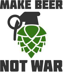 Make beer not war Mais