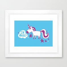 """I'm magic"" unicorn Framed Art Print by teeandtoast Framed Art Prints, Unicorn, Rocks, Toast, Magic, Decor, Decorating, Stone, Dekoration"