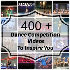 Over 400 dance competition videos to inspire you... #dance #dancers