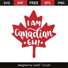 FREE - I'm a Canadian Eh!