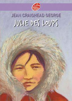 """""""Julie des loups"""", Jean Craighead-George, Livre de poche."""