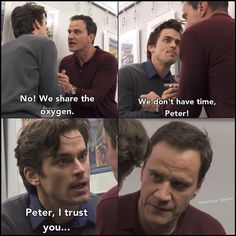 """I Trust You"" Neal and Peter. White Collar quotes"