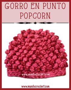 Gorro en punto popcorn crochet o ganchillo Sombreros De Punto 478a5530e80