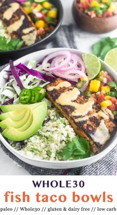 These paleo Fish Taco Bowls have allyour favorite fish taco fixings - blackened fish shredded cabbage mango salsa pickled onions avocado and chipotle mayo - all topped over cauliflower rice to make an easy healthy and gluten free taco Whole Foods, Whole Food Recipes, Healthy Recipes, Paleo Fish Recipes, Tilapia Recipes, Whole30 Recipes, Practical Paleo Recipes, Healthy Options, Vegetable Recipes