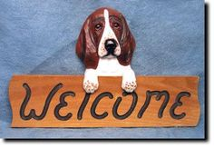 Bassett Hound - Dog Breed Welcome Sign Our unique selection of handpainted natural oak Dog Breed Welcome Signs are sure to please the most discriminating Dog Lover! Be the envy of everyone with this u