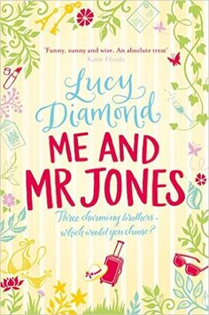 Me and Mr Jones: Amazon.co.uk: Lucy Diamond: 9781447208662: Books