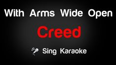 Creed - With Arms Wide Open Karaoke Lyrics