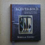 *Bowerbird by Sibella Court | The Society inc. by Sibella Court