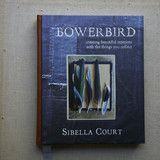 *Bowerbird by Sibella Court | The Society inc. by Sibella Court