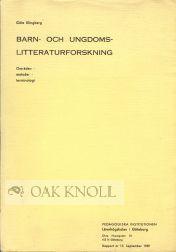 BARN-OCH UNGDOMS-LITTERATURFORSKNING, OMRADEN, METODER, TERMINILOGI. Gote Klingberg.