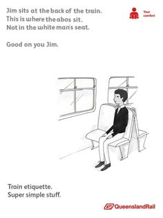 See more 'Queensland Rail Etiquette Posters' images on Know Your Meme! Hilarious, Funny Stuff, Know Your Meme, White Man, Etiquette, Jokes, Train, Humor, Humour