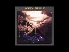 "Jackson Browne ""The Load Out"" / ""Stay"" (1977)"