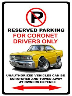 1967 Dodge Coronet RT Muscle Cartoon No Parking Sign -- Find out more about the great product at the image link.