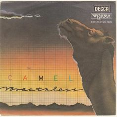 Camel - Breathless at Discogs Progressive Rock, Burning Man, Four Legged, Album Covers, Camel, Songs, Movie Posters, Film Poster, Camels