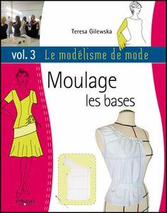 La méthode de moulage exposée dans cet ouvrage permet une compréhension parfaite du processus de construction d'un vêtement directement sur le mannequin, et la réalisation de modèles de base sur mesure. http://www.editions-eyrolles.com/Livre/9782212123616/le-modelisme-de-mode-volume-3