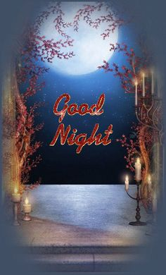 Good Night Thoughts, Good Night Love Quotes, Good Night Beautiful, Good Night Image, Good Morning Good Night, Morning Wish, Night Time, Good Day, Good Night Greetings