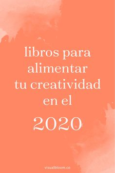 7 libros para alimentar tu creatividad We Are The Champions, Life Motivation, Study Tips, Book Lists, Book Lovers, Growing Up, Life Is Good, Books To Read, Ebooks