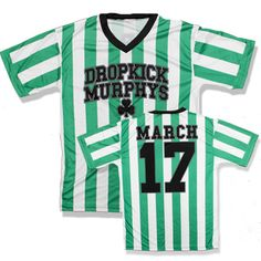 Dropkick Murphys - March 17 Soccer Jersey...GIFT for Mike