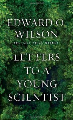Letters to a Young Scientist by Edward O. Wilson http://www.amazon.com/dp/0871403773/ref=cm_sw_r_pi_dp_tAjuxb1WEFZDQ