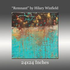 Original Abstract Painting Modern Canvas Wall Art - Title: Remnant by Hilary Winfield - 24x24 Inches. $245.00, via Etsy.