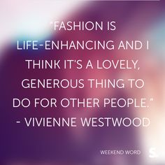 Vivienne Westwood Fashion Quotes