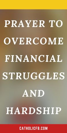 Prayer to Overcome Financial Struggles and Hardship Prayer For Finances, Financial Prayers, Catholic Bible Verses, Prayer For Help, Everyday Prayers, Miracle Prayer, Special Prayers, Finance Books, Prayers For Healing