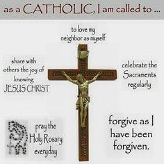~As  a CATHOLIC, I am called to...