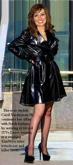 Carol Vorderman has looked after herself, for her age she looks great, so why should she not show off her kinky fashion side. Carol Vordeman, Celebrity Boots, Celebrity Women, Leder Outfits, Latex Dress, Latex Skirt, Latex Fashion, Rain Wear, Unisex