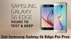 How To Get a Samsung Galaxy S6 Edge For Free ! With Samsung Galaxy S6 ed...