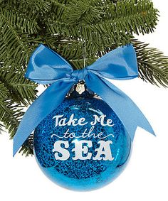 Another great find on #zulily! Blue 'Take Me to the Sea' Glass Ball Ornament #zulilyfinds