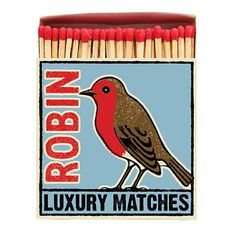 Hare & Home Robin Luxury Matches In Letterpress Printed Box - Trouva Robin, Winter Fire, Mantle Piece, Print Box, Candle Companies, Felt Brooch, Vintage Branding, Letterpress Printing, Vintage Advertisements
