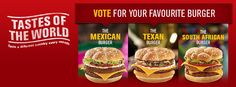 The Mexican, The Texan, and The South African Burgers - Tastes of the World - McDonald's South Africa #Texan #Mexican #SouthAfrican #SouthAfrica #SA #McDonalds #TastesoftheWorld #McDonaldsSA #McDonaldsSouthAfrica