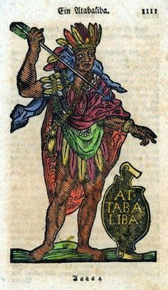 """Attabaliba last king of the Inca in Peru, with gold jewelery and cops, below inscription. Deduction from From GA Dillinger, """"Picture Geography"""". Indian Tribes, Native Indian, Native Art, Native American Indians, American Indian Art, Black African American, Ancient Paper, Black Indians, Aboriginal People"""