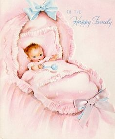 New Baby Greeting Card ~ Vintage Baby Pictures, Baby Girl Images, Images Vintage, Baby Illustration, Illustrations, Vintage Greeting Cards, Vintage Postcards, New Baby Greetings, Congratulations Baby
