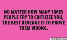 Prove the haters WRONG!