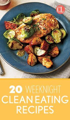 These clean eating recipes come together in less than an hour and all use simple ingredients that you likely have on hand or can easily pick up at your next trip to the neighborhood grocery store. | Cooking Light