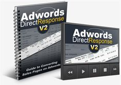 Adwords Direct Response V2 -   There Is A Simple Formula For Converting Sales Pages On Adwords & I've Been Using It For Over 8 Years To Consistently Convert My Products At Over 1% And Never Pay More Than $0.07 - $0.20 Cents Per Click!