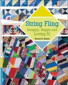 Bonnie Hunter's String Fling.