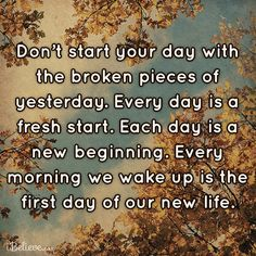 Yes!  Every day is a fresh start! #Inspirations #Mercy